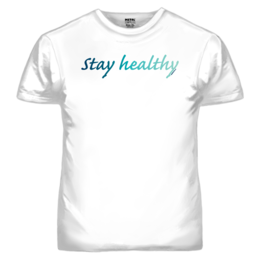 STAY HEALTHY T-SHIRT (19066)