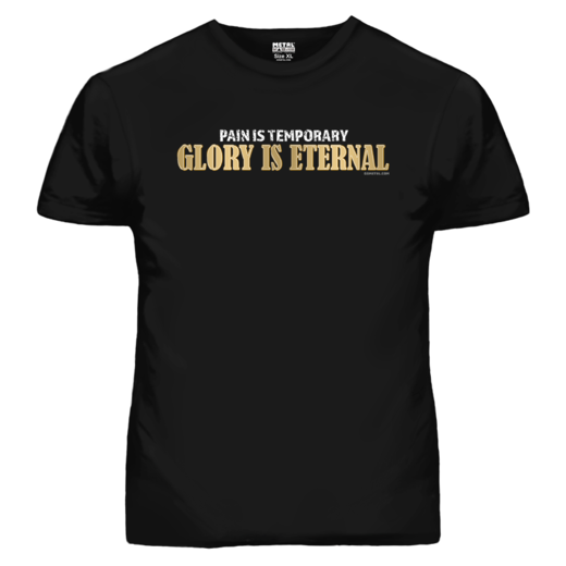 GLORY IS ETERNAL T-SHIRT (19054)